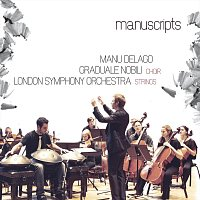 Manu Delago, London Symphony Orchestra, Graduale Nobili choir – Manuscripts