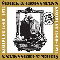 Šimek & Grossmann – Šimek & Grossmann. Komplet 1966-1971