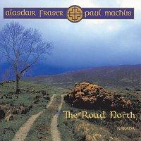 Alasdair Fraser – The Road North