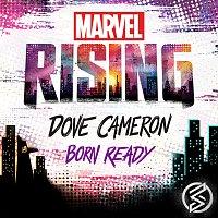 """Dove Cameron – Born Ready [From """"Marvel Rising""""]"""