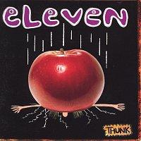 Eleven – Thunk