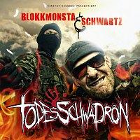 Schwartz, Blokkmonsta – Todesschwadron