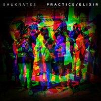 Saukrates – Practice/Elixir - EP