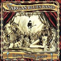 Vargas Blues Band – Love, union, peace