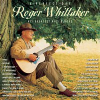 Roger Whittaker – A Perfect Day