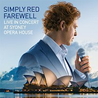 Simply Red – Farewell - Live at Sydney Opera House