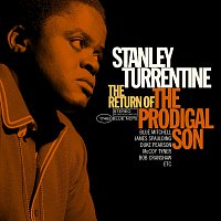 Stanley Turrentine – Return Of The Prodigal Son