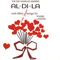 Ray Charles Singers – Al-Di-La And Other Extra Special Songs For Young Lovers