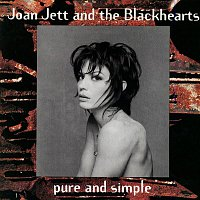 Joan Jett, The Blackhearts – Pure and Simple