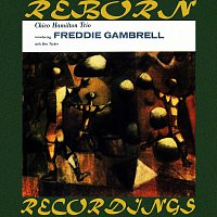 Chico Hamilton – Introducing Freddy Gambrell (HD Remastered)