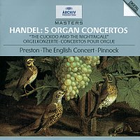 Simon Preston, The English Concert, Trevor Pinnock – Handel: 5 Organ Concertos HWV 290, 295, 308, 309, 310