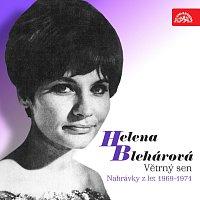 Helena Blehárová – Větrný sen (Nahrávky z let 1969-1971)