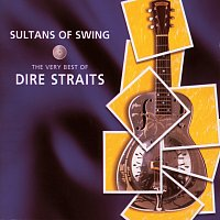 Dire Straits – Sultans Of Swing - The Very Best Of Dire Straits
