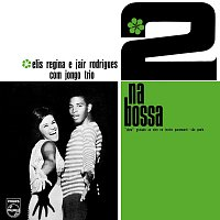 Elis Regina, Jair Rodrigues, Jongo Trio – 2 Na Bossa [Ao Vivo]