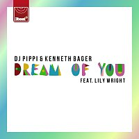 DJ Pippi, Kenneth Bager – La Serenata (Dream Of You)