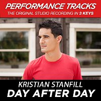 Kristian Stanfill – Day After Day [Performance Tracks]