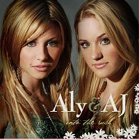 Aly & AJ – Into The Rush