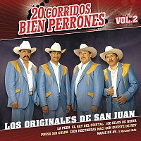 Los Originales De San Juan – 20 Corridos Bien Perrones [Vol.2]