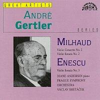 André Gertler – Mihaud, Enescu: Koncert pro housle a orchestr, Sonáta pro housle a klavír - Sonáta pro housle a klavír