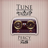 Percy Faith – Tune in to