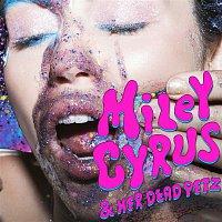Miley Cyrus – Miley Cyrus & Her Dead Petz