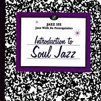 Různí interpreti – Introduction To Soul Jazz