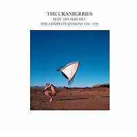 The Cranberries – Bury The Hatchet (The Complete Sessions 1998-1999)