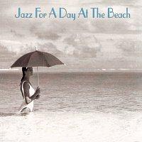 Různí interpreti – Jazz For A Day At The Beach
