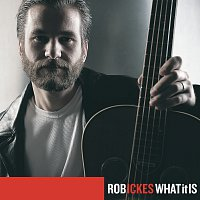 Rob Ickes – What It Is