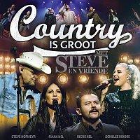 Různí interpreti – Country Is Groot - Met Steve En Vriende [Live]