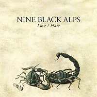 Nine Black Alps – Love/Hate