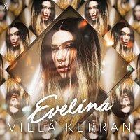 Evelina – Viela Kerran