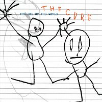 The Cure – The End Of The World