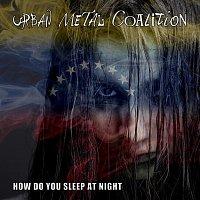 Urban Metal Coalition – How do you sleep at night