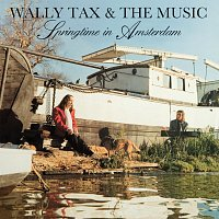 Wally Tax, The Music – Springtime In Amsterdam