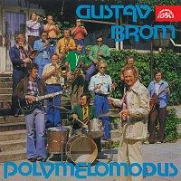 Orchestr Gustava Broma – Gustav Brom Polymelomodus