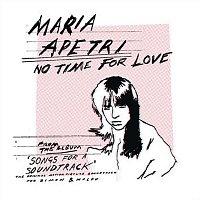 Maria Apetri – No Time For Love