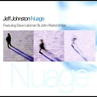 Jeff Johnston, Dave Liebman, John Abercrombie – Nuage (feat. Dave Liebman & John Abercrombie)