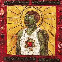 The Neville Brothers – Brother's Keeper