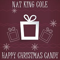 Nat King Cole – Happy Christmas Candy