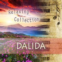 Dalida – Relaxing Collection