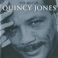 Quincy Jones – The Best Of Quincy Jones