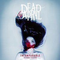 Dead by April – Incomparable [Mystery Version]