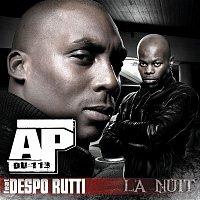 AP, Despo'Rutti – La Nuit