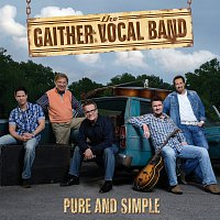 Gaither Vocal Band – Pure And Simple