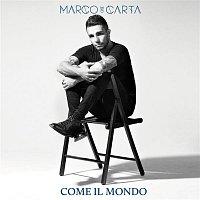 Marco Carta – Come il mondo