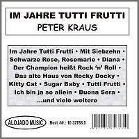 Peter Kraus – Im Jahre Tutti Frutti