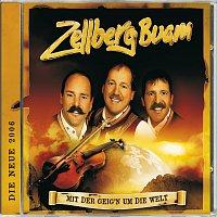 Zellberg Buam – Mit Der Geig'n Um Die Welt
