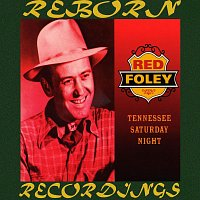 Red Foley – Tennessee Saturday Night, Vol.1 (HD Remastered)