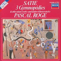 Pascal Rogé – Satie: 3 Gymnopédies; 6 Gnossiennes etc.